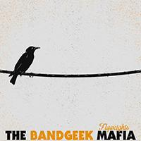The Bandgeek Mafia - Flyweights [EP]